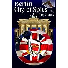 Berlin City of Spies