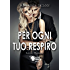 Per ogni tuo respiro - The breath trilogy 1