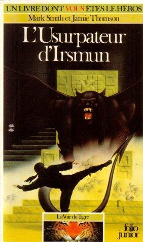 La voix du tigre, Tome 3 : L'Usurpateur d'Irsmun
