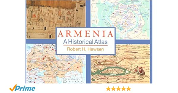 Armenia: A Historical Atlas: Amazon.de: Robert H. Hewsen ...