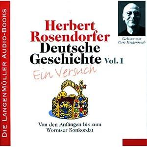 Von den Anfängen bis zum Wormser Konkordat: Deutsche Geschichte - Ein Versuch 1