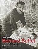 Bernard Buffet - Secrets d'atelier