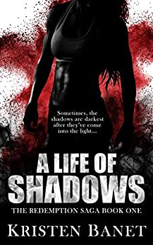 a-life-of-shadows-the-redemption-saga-book-1-english-edition