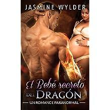 El Bebé secreto del Dragón: Un Romance Paranormal (Secretos de los Dragones nº 1)