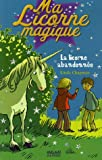"""Afficher """"Ma Licorne magique La licorne abandonnée"""""""