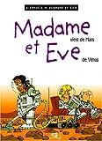 Madame vient de Mars et Eve de Vénus
