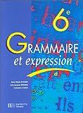 Image de Grammaire et expression, 6e