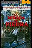 LA MIRADA DE PIEDRA (Las aventuras de Jaime Azcárate nº 3) (Spanish Edition)