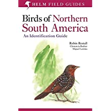 Birds of Northern South America: An Identification Guide: Plates and Maps v. 2 (Helm Field Guides)