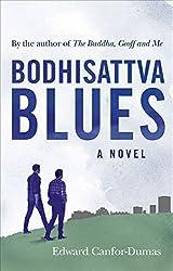 Bodhisattva Blues by Edward Canfor-Dumas (2015-10-01)