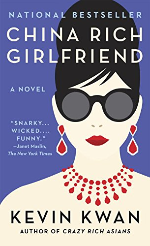 China Rich Girlfriend (Anchor Books)