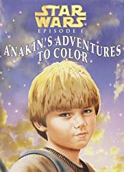 Star Wars Episode 1: Anakin's Adventures to Color (Star Wars Coloring Books)
