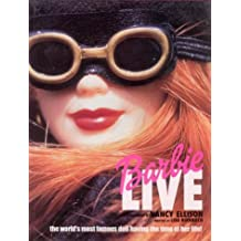 Barbie Live: The World's Most Famous Doll Having the Time of Her Life!