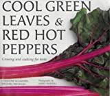 Cool Green Leaves and Red Hot Peppers