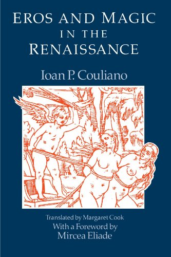 Eros and Magic in the Renaissance (Chicago Original Paperback)