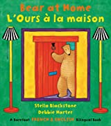 Bear at Home/ L'Ours a la maison