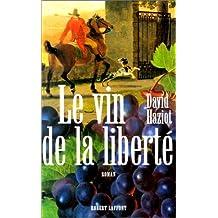 Le Vin de la liberté