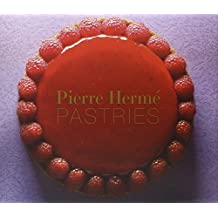 Pierre Herme Pastries (Revised Edition) Revised Edition by Herme, Pierre (2012)