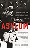 Image de Asylum : A Survivor's Flight from Nazi-Occupied Vienna Through Wartime France