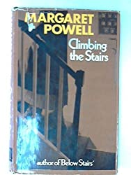 Climbing the Stairs by Margaret Powell (1969-06-05)