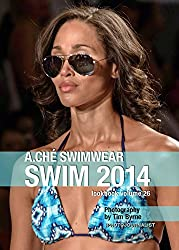 A.Ché Swimwear Swim 2014 Lookbook Volume 26 (English Edition)