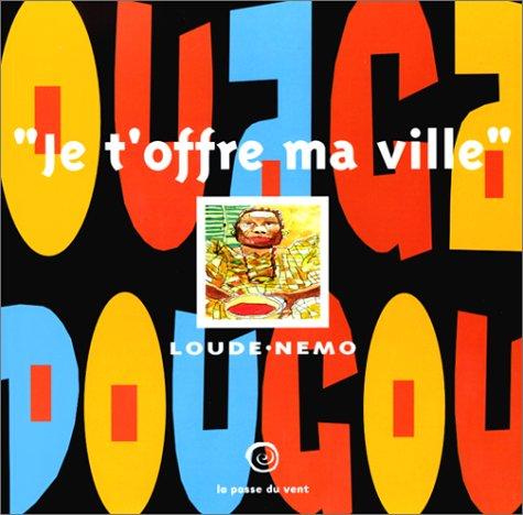 Descargar Libro Ouagadougou - je t'offre ma ville de Loude