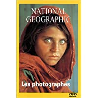National Geographic : Les Photographes