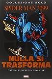 Marvel Gold Spider-Man 2099 2 Nulla Si Trasforma