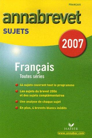 Français séries générale, technologique et professionnelle : Sujets 2007