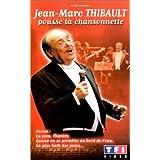 Jean-Marc Thibault : Pousse la chansonnette
