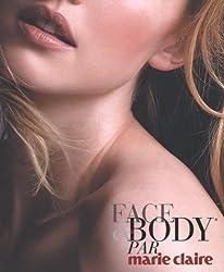 Face and Body par Marie Claire