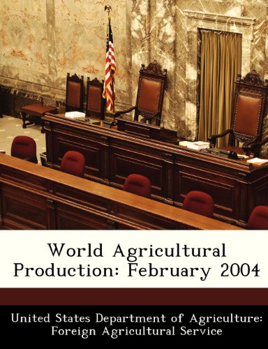 World Agricultural Production: February 2004