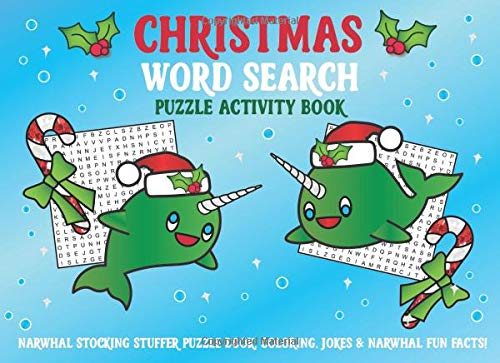 Christmas Word Search Puzzle Activity Book Narwhal Stocking Stuffer: Puzzle Book, Coloring, Jokes, & Narwhal Fun Facts! - Cs-serie-notebooks