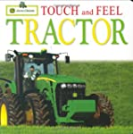John Deere: Touch and Feel: Tractor