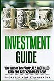 Investment Guide: Von Whisky bis Parkplatz
