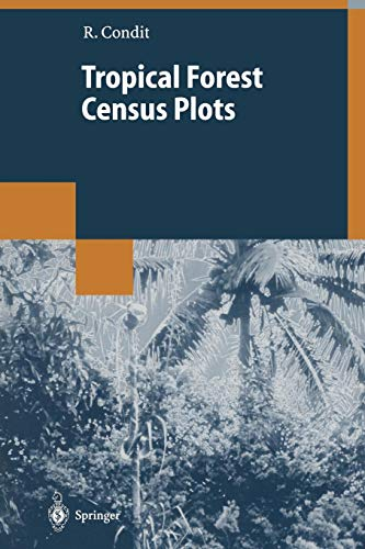 Tropical Forest Census Plots: Methods and Results from Barro Colorado Island, Panama and a Comparison with Other Plots (Environmental Intelligence Unit) -