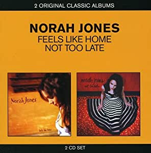 2 For 1 : Feels Like Home / Not Too Late (2 CD)