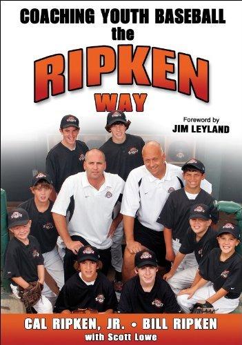 Coaching Youth Baseball the Ripken Way by Cal Ripken Jr. (2006-12-15) par Cal Ripken Jr.;Bill Ripken;Scott Lowe
