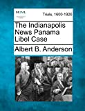 The Indianapolis News Panama Libel Case