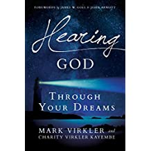 Hearing God Through Your Dreams: Understanding the Language God Speaks at Night
