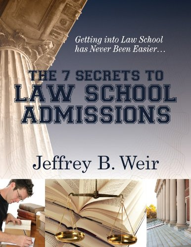 The Seven Secrets to Law School Admissions (English Edition)