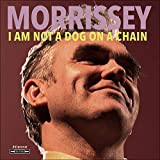 Morrissey - I Am Not A Dog On A Chain (Lp) [Vinilo]