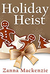 Holiday Heist: A Humorous Romantic Cozy Mystery (A Recipe For Disaster Mystery Book 2)
