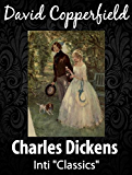 David Copperfield (Inti Classics): by Charles Dickens