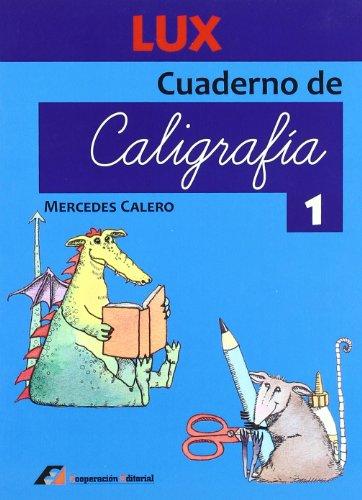 Cuaderno de caligrafía 1 (Lux) por Mercedes Calero