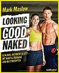 Looking good naked: Schlank, definier...