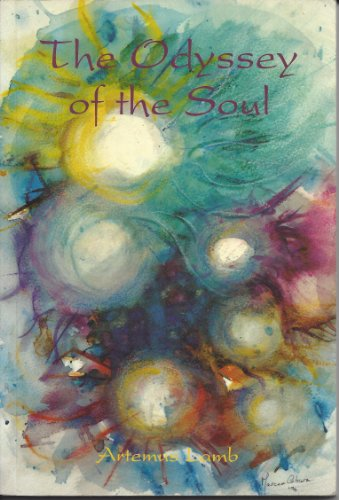 The Odyssey Of The Soul (English Edition) por Artemus Lamb