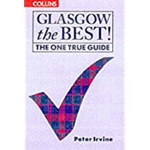 Glasgow The Best!: The One True Guide