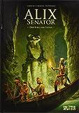 Alix Senator. Band 6: Der Berg der Toten