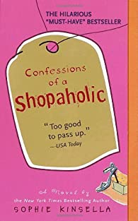 Confessions of a Shopaholic by Sophie Kinsella par Sophie Kinsella